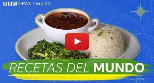 Publicación de Youtube por BBC News Mundo: Cómo hacer feijoada, típica de Brasil  Recetas del mundo