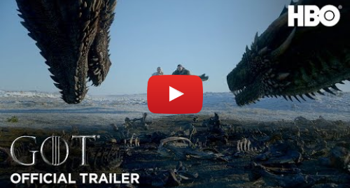 Youtube post by GameofThrones: Game of Thrones | Season 8 | Official Trailer (HBO)
