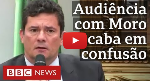 YouTube post de BBC News Brasil: Moro diz que polícia da BA 'esclarecerá circunstâncias' da morte de miliciano