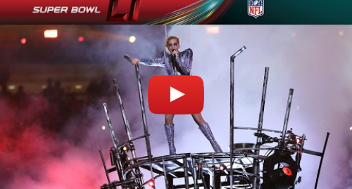 Youtube post by NFL: Lady Gaga's FULL Pepsi Zero Sugar Super Bowl LI Halftime Show | NFL