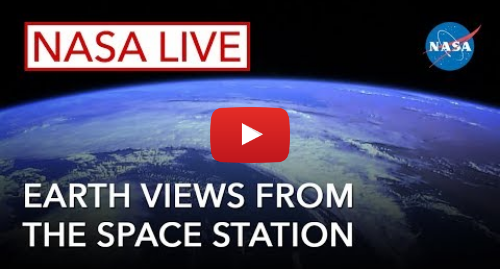 YouTube post de NASA: NASA Live  Earth Views from the Space Station