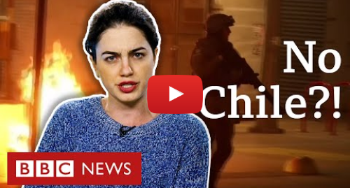 """YouTube post de BBC News Brasil: Protestos no Chile  o que está por trás da fúria em país """"modelo"""" na América Latina"""
