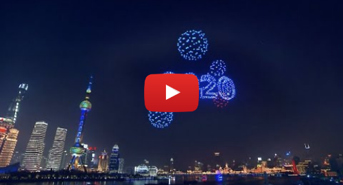Youtube post by CCTV Video News Agency: 2,000 Drones Light up Night Sky in Shanghai to Welcome New Year