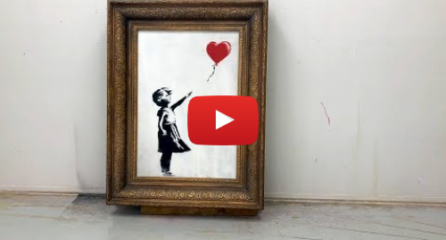 Youtube post by banksyfilm: Shredding the Girl and Balloon - The Director's Cut