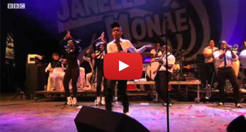 Youtube post by BBC: Janelle Monae performs Tightrope live at Glastonbury 2011