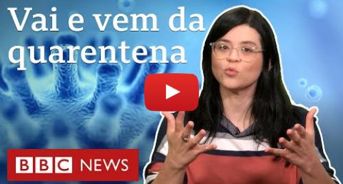 YouTube post de BBC News Brasil: Coronavírus  por que podemos ter vai e vem da quarentena, segundo cientistas de Harvard