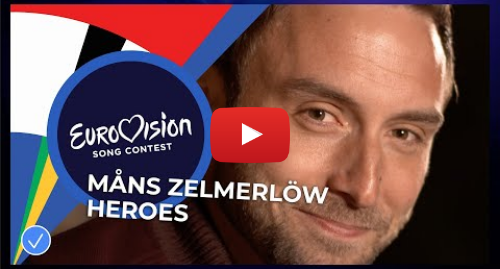 Youtube post by Eurovision Song Contest: Måns Zelmerlöw - Heroes - Eurovision  Europe Shine A Light
