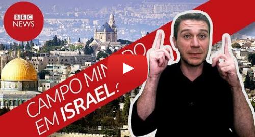 YouTube post de BBC News Brasil: Bolsonaro em Israel  a importância da viagem em 4 pontos