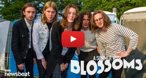 Youtube post by BBC Newsbeat: Blossoms - 45 festivals later | BBC Newsbeat