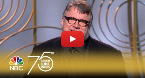 Youtube post by NBC: Guillermo del Toro Wins Best Director at the 2018 Golden Globes