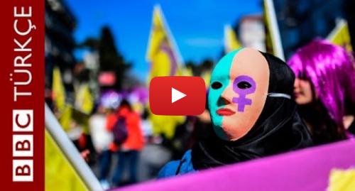 BBC News Türkçe tarafından yapılan Youtube paylaşımı: Sayılarla Türkiye'de kadın olmak - BBC TÜRKÇE