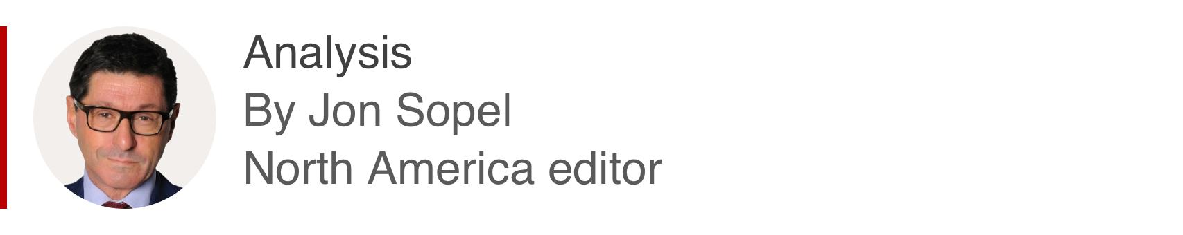 Analysis box by Jon Sopel, North America editor