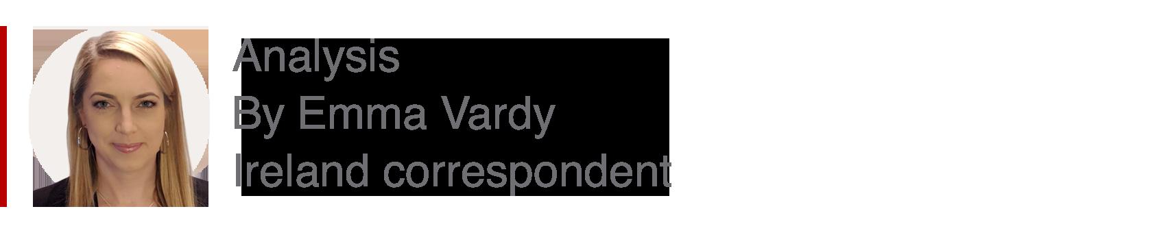 Analysis box by Emma Vardy, Ireland correspondent