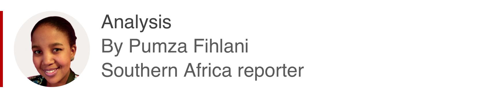 Analysis box by Pumza Fihlani, southern Africa reporter