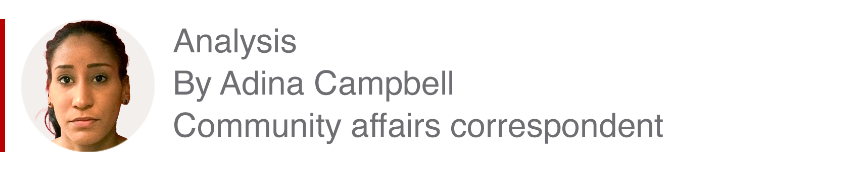 Analysis by Adina Campbell, community affairs correspondent