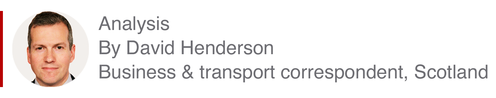 Analysis box by David Henderson, Business and transport correspondent, Scotland
