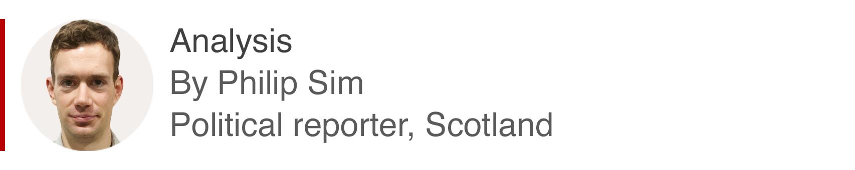 Analysis box by Philip Sim, political reporter, Scotland
