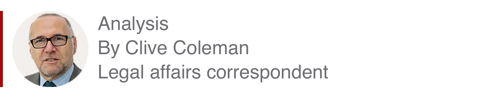 Analysis box by Clive Coleman, legal affairs correspondent