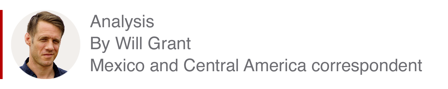 Analysis box by Will Grant, Mexico and Central America correspondent