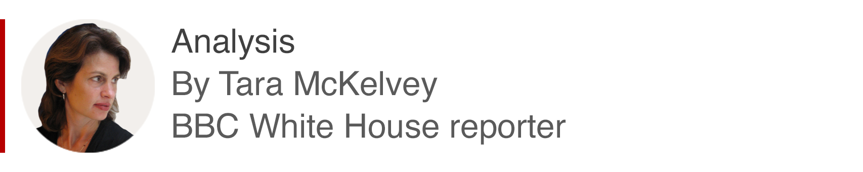 Analysis box by Tara McKelvey, White House reporter
