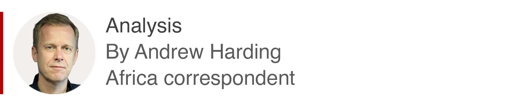 Analysis box by Andrew Harding, Africa correspondent