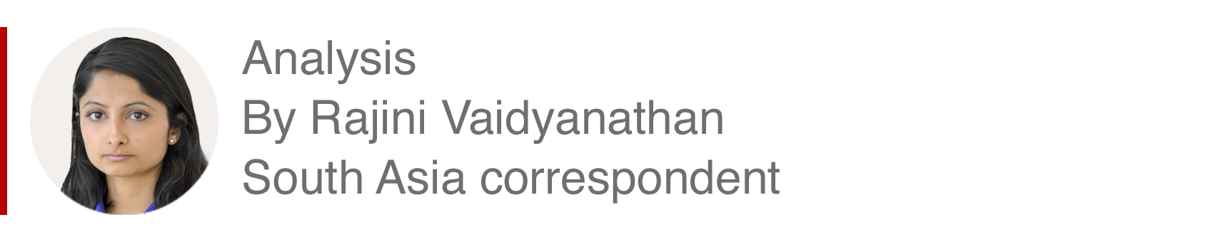 Analysis box by Rajini Vaidyanathan, South Asia correspondent