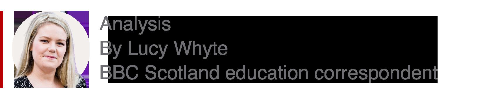 Analysis box by Lucy Whyte, BBC Scotland education correspondent