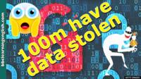 a scared emoji and text '100m have data stolen'