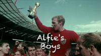 World Cup 1966 - Alfie's boys on BBC Two