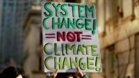 """system change not climate change"""