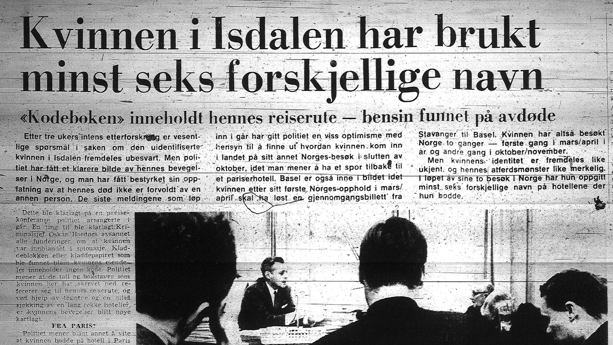 """A headline from Bergens Tidende on 23 December 1970 reads: """"The woman in Isdalen had at least six different aliases"""""""