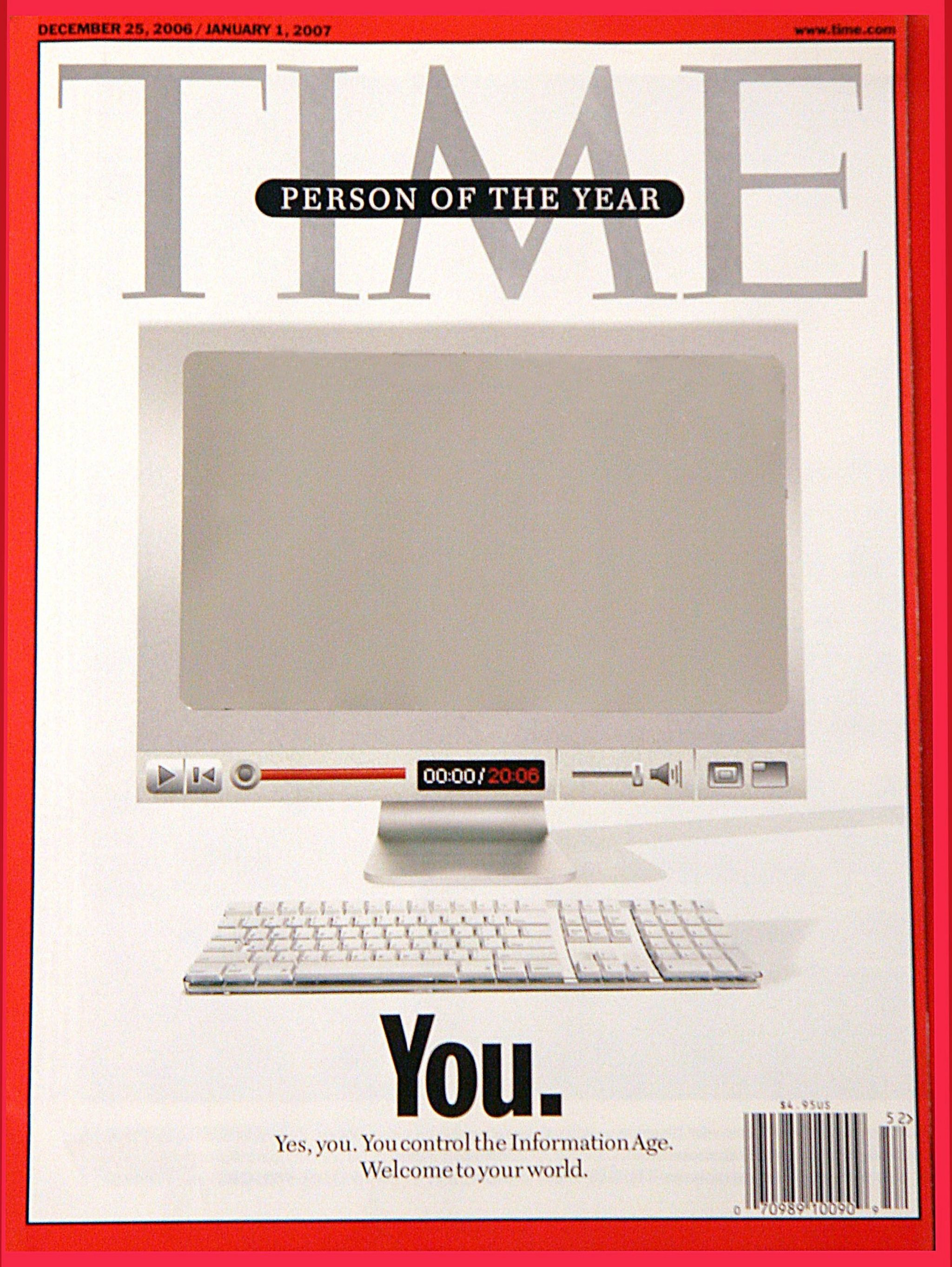 """Time Person of the Year cover in 2006 - """"You"""", reflecting the importance of user-generated internet content"""