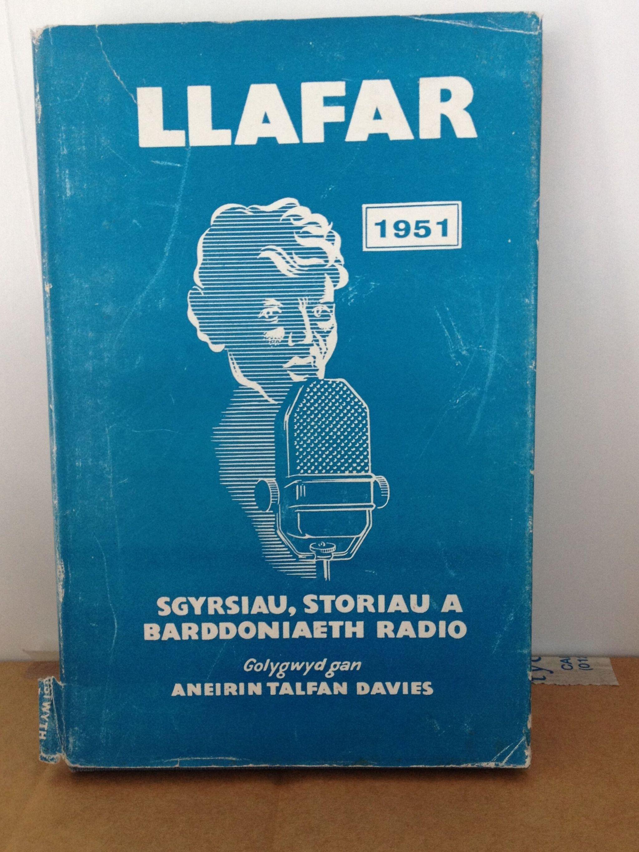Cyfrol 'Llafar' 1951 gyda detholiad o sgyrsiau, storiau a barddoniaeth radio, golygwyd gan Aneirin Talfan Davies.