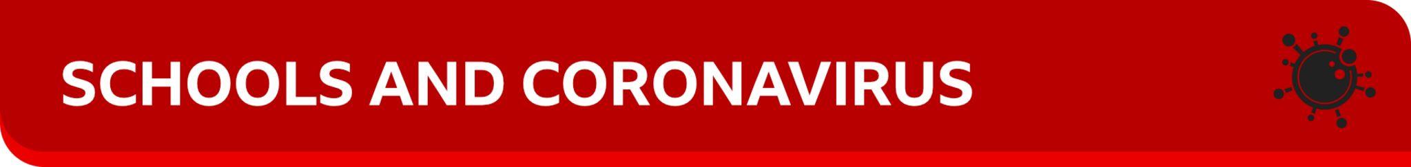 Banner: Schools and Coronavirus