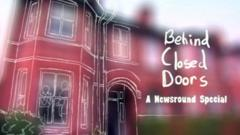 The front of a house, out of focus. The text reads Behind Closed Doors, A Newsround Special.