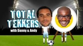 Watch it! Total Tekkers with Danny and Andy