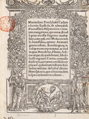 Carta de Maximiliano Transilvano, secretário de Carlos 1º, na qual é reconhecida a ação de Elcano e seus homens