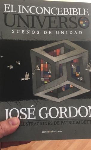 Libro El inconcebible universo: sueños de unidad.