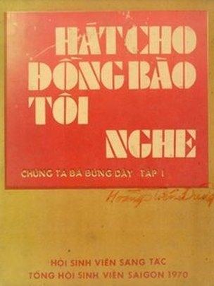 Bìa tập nhạc Hát Cho Đồng Bào Tôi Nghe: Chúng Ta Đã Đứng Dậy, tập 1 (Sài Gòn: Tổng Hội Sinh Viên Saigon, 1970).
