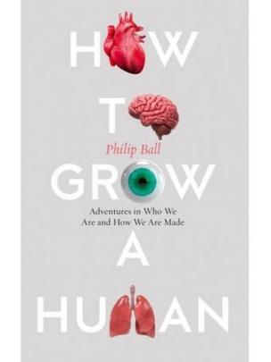 How to grow a human