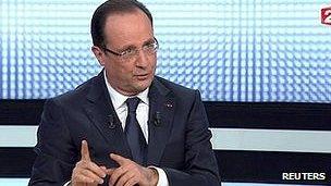 France's President Francois Hollande on France 2 TV, 28 Mar 13