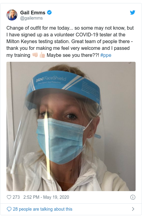 Twitter post by @gailemms: Change of outfit for me today... so some may not know, but I have signed up as a volunteer COVID-19 tester at the Milton Keynes testing station. Great team of people there - thank you for making me feel very welcome and I passed my training 👊🏻👍🏻 Maybe see you there??! #ppe
