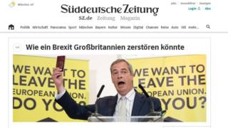The online front page of the German newspaper Sueddeutsche Zeitung shows Nigel Farage brandishing a UK passport.