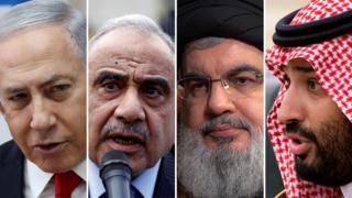 From left: Benjamin Netanyahu, Adel Abdul Mahdi, Hassan Nasrallah and Prince Mohammed bin Salman
