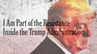 """New York Times gazetesindeki makalenin başlığı: """"Ben Trump Yönetimi içindeki Direnişin Parçasıyım"""""""