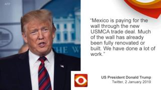 "Photo of Donald Trump on the left and on the right the quote: ""Mexico is paying for the Wall through the new USMCA Trade Deal. Much of the Wall has already been fully renovated or built. We have done a lot of work."""