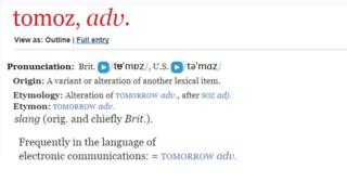 "Screengrab of the definition of 'Tomoz' from the Oxford English Dictionary ""Slang for tomorrow"""