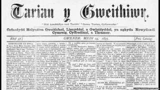 Rhifyn o'r papur 'Tarian y Gweithiwr' o 1875
