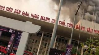Cháy Cung văn hóa hữu nghị Việt - Xô