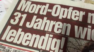 Bild headline: Murder victim after 31 years alive!